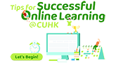 Tips for Successful Online Learning @ CUHK